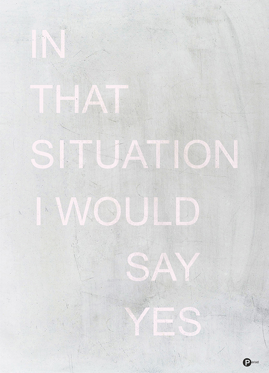 IN THAT SITUATION POSTER